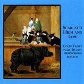 Scarlatti High and Low - 16 Late Harpsichord Sonatas by Scarlatti by Colin Tilney