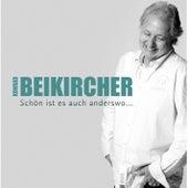 Play & Download Schön ist es auch anderswo by Konrad Beikircher | Napster