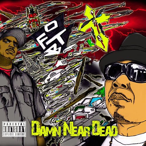 Play & Download Damn Near Dead by O.F.T.B. | Napster