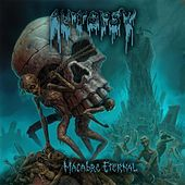 Play & Download Macabre Eternal by Autopsy | Napster