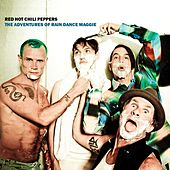 Play & Download The Adventures Of Rain Dance Maggie by Red Hot Chili Peppers | Napster
