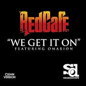 We Get It On - Single by Red Cafe