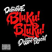 Play & Download Bluku! Bluku! by D Double E | Napster