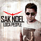 Play & Download Loca People by Sak Noel | Napster