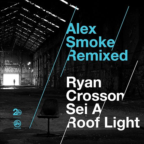 Alex Smoke Remixed by Alex Smoke
