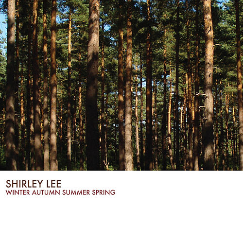 Winter Autumn Summer Spring by Shirley Lee