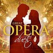 Play & Download Great Opera Duets by Various Artists | Napster