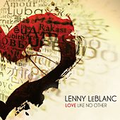 Play & Download Love Like No Other by Lenny LeBlanc | Napster