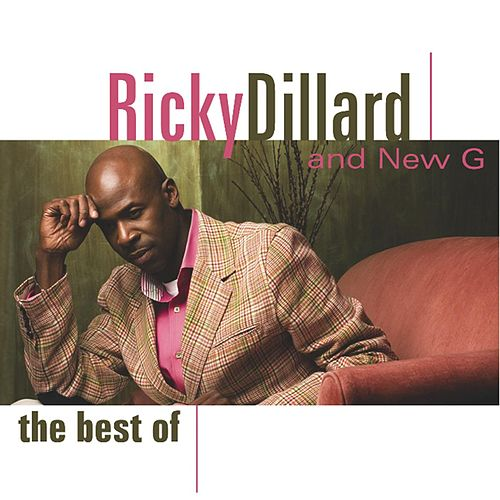 The Best Of by Ricky Dillard