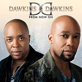 Play & Download From Now On by Dawkins & Dawkins | Napster