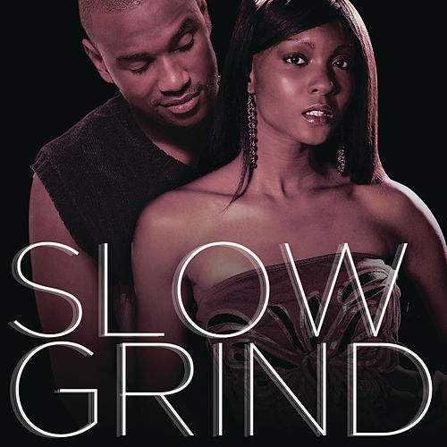 Slow Grind by Various Artists