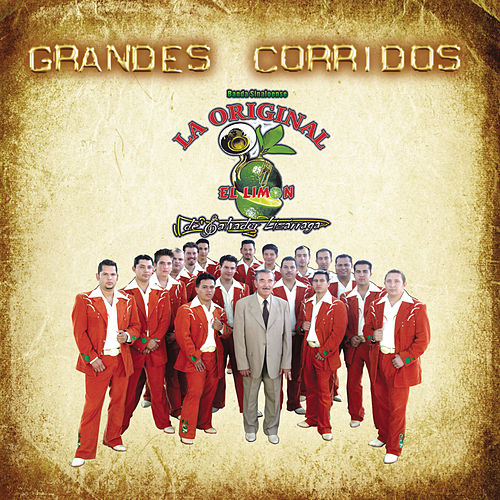 Play & Download Grandes Corridos by La Arrolladora Banda El Limon | Napster