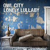 Play & Download Lonely Lullaby by Owl City | Napster