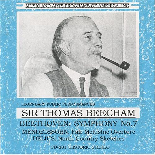 Play & Download Beethoven - Mendelssohn - Delius by Thomas Beecham | Napster