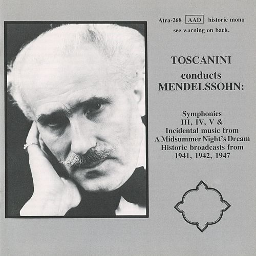 Play & Download Toscanini conducts Mendelssohn by Arturo Toscanini | Napster