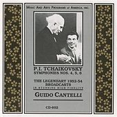 Play & Download Tchaikovsky: Symphonies Nos. 4-6 by Guido Cantelli | Napster
