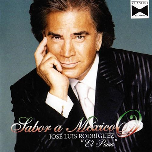 Play & Download Sabor a México by José Luís Rodríguez | Napster
