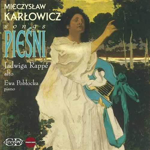 Karlowicz: Songs by Jadwiga Rappe