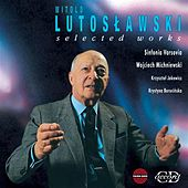 Lutoslawski: Selected Works by Various Artists