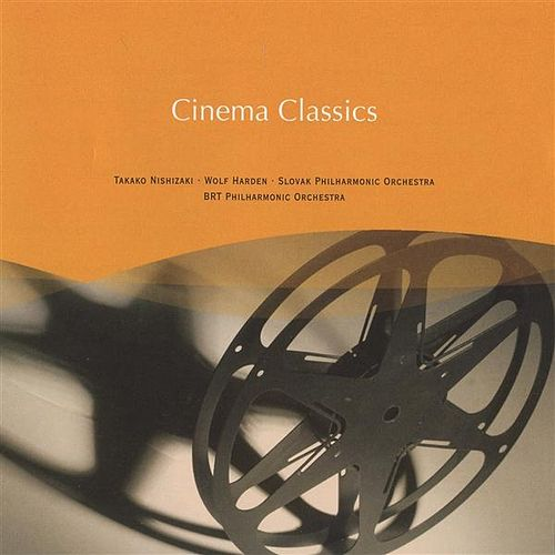Play & Download Cinema Classics by Various Artists | Napster