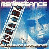 Play & Download Renaissance by Shurwayne Winchester | Napster