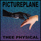 Thee Physical by Pictureplane