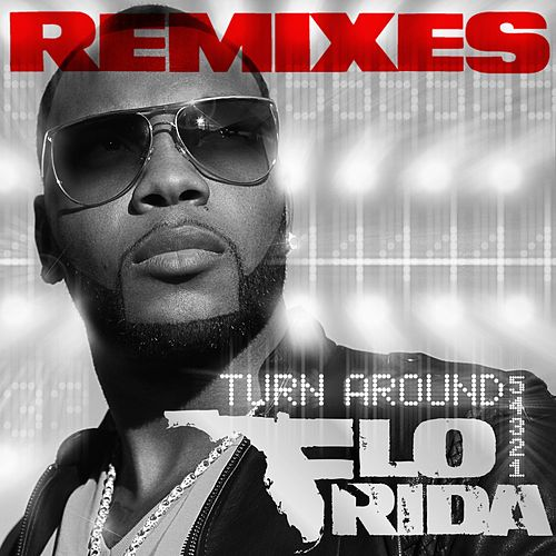 Play & Download Turn Around [5,4,3,2,1] by Flo Rida | Napster