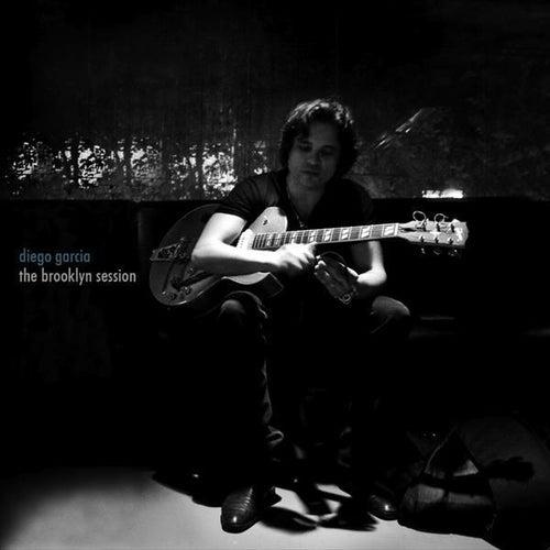 The Brooklyn Sessions by Diego Garcia