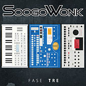 Play & Download Fase Tre by SoogoWonk | Napster