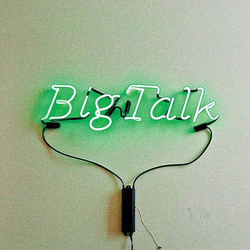 Play & Download Big Talk by Big Talk | Napster