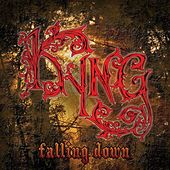 Play & Download Falling Down - Single by Kyng | Napster