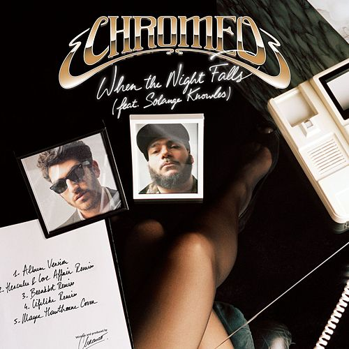 Play & Download When The Night Falls by Chromeo | Napster