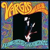 Flamenco Blues Experience by Vargas Blues Band