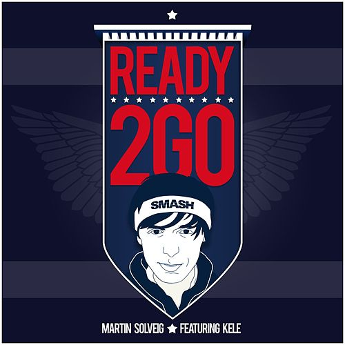 Play & Download Ready 2 Go by Martin Solveig | Napster