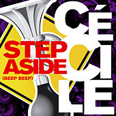 Step Aside (Beep Beep) by Cecile