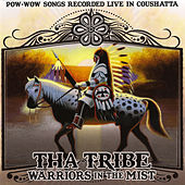Play & Download Warriors in the Mist by Tha Tribe | Napster