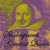 Shakespeare's Greatest Quotes by Various Artists