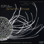 Elliott Schwartz: Darwin's Dream by Various Artists