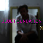 Heads on Fire (feat. Zeds Dead) von Blue Foundation