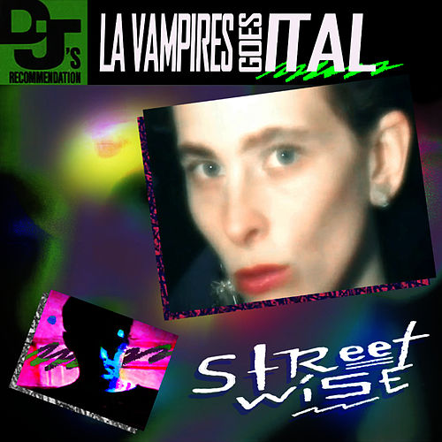 Play & Download Streetwise by LA Vampires | Napster