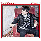 Play & Download In Silence by Marc Carroll | Napster