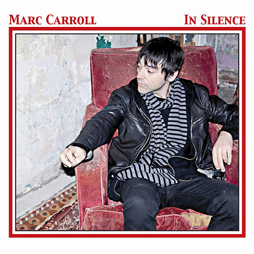 In Silence by Marc Carroll