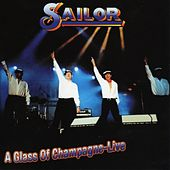 A Glass Of Champagne - Live by Sailor & I