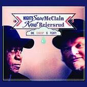 Play & Download One Drop Is Plenty by Mighty Sam McClain | Napster