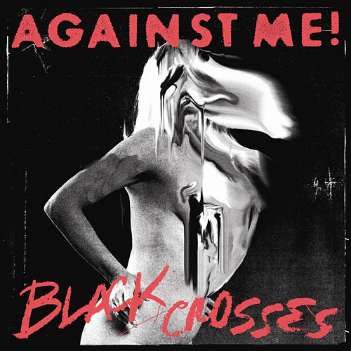 Play & Download Black Crosses by Against Me! | Napster