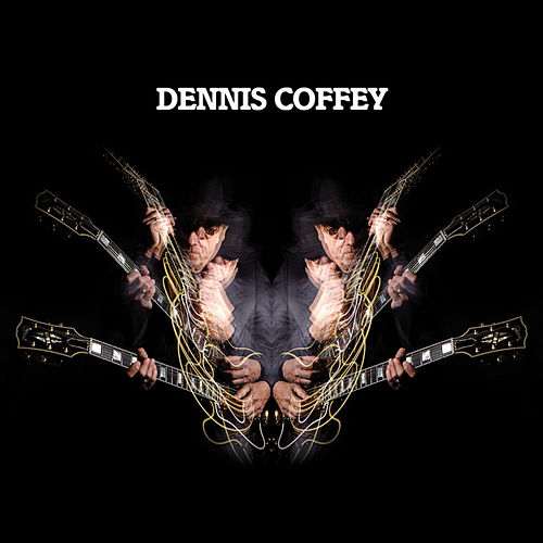 Dennis Coffey by Dennis Coffey