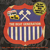 Play & Download The Beat Generation 10th Anniversary Collection - Mixed And Compiled By Dj Spinna & Mr Thing by Various Artists | Napster