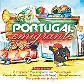 Play & Download Portugal Emigrante by Various Artists | Napster