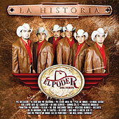 Play & Download La Historia by El Poder Del Norte | Napster