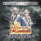 Play & Download La Historia by Miguel Y Miguel | Napster